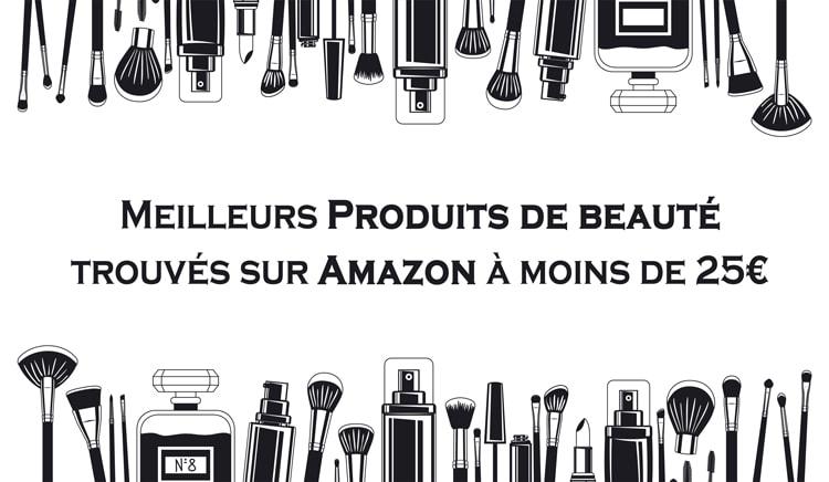 meilleurs produits de beaute sur Amazon
