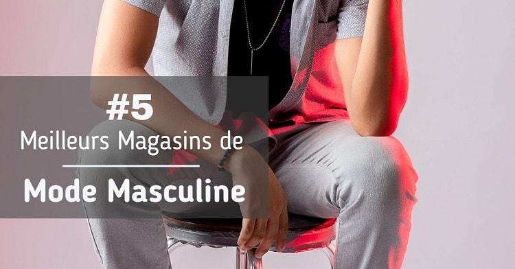 magasins de mode masculine