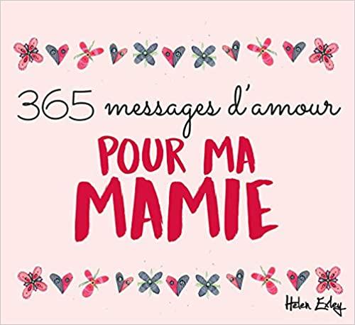 365 messages d amour pour ma mamie