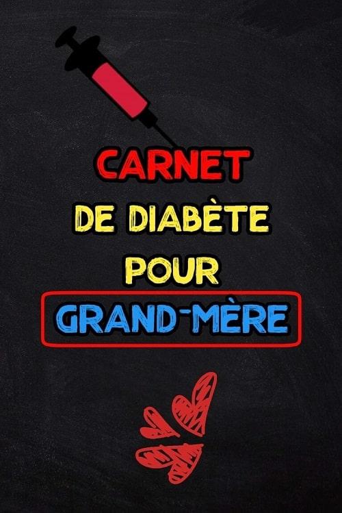 carnet de diabete pour grand mere