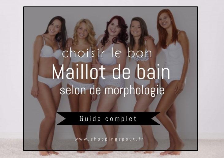 Comment choisir le meilleur maillot de bain pour votre morphologie ? Guide Complet