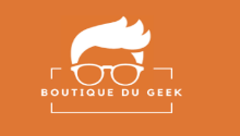 Boutique du Geek