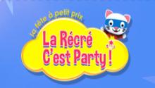 La Récré Cest Party