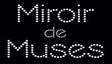 Miroir De Muses
